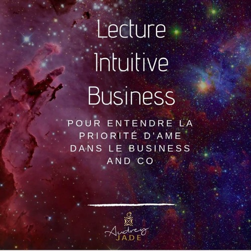 Qu'est Ce Qu'une Lecture Intuitive Business ?
