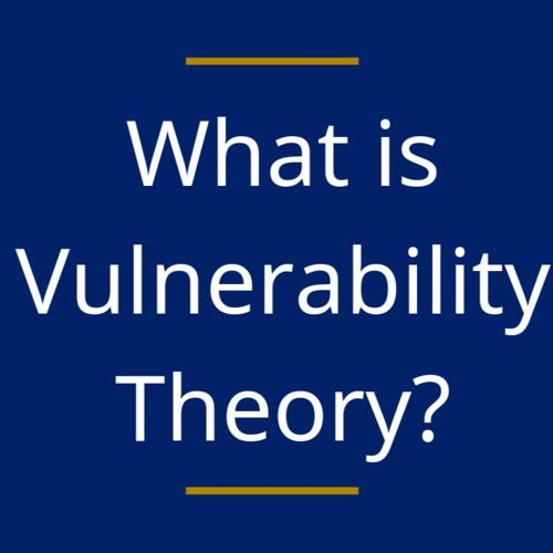 What is Vulnerability Theory? An Interview with Martha Fineman