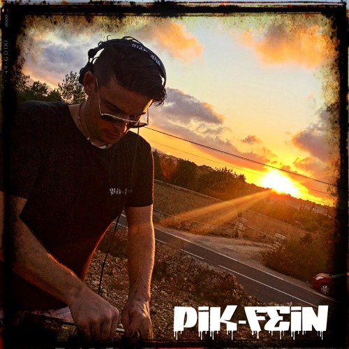 PIK-FEIN @ THE HILL   SUNSET - MALLORCA (ESP)   19.08.2019