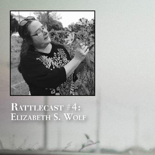 ep. 4 - Elizabeth S. Wolf