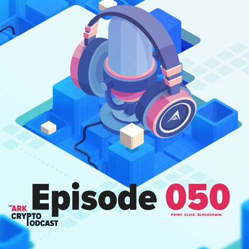 ARK Crypto Podcast #50 - What's New & ARK Advocate Program Details