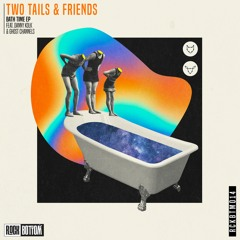 Two Tails & Ghost Channels - You