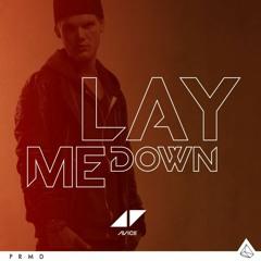 Avicii - Lay Me Down (Remake 5) + FLP