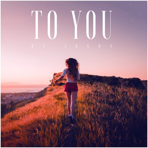 To You (Free Download)