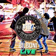 Serenity Heartbeat Podcast #102 Bilboni LIVE!