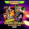 Download Dancehall Summer Mix 2019 Mp3