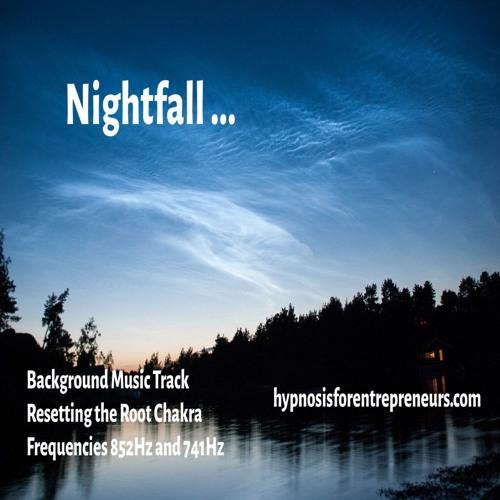 Night Fall - Frequency 852Hz + 741Hz -