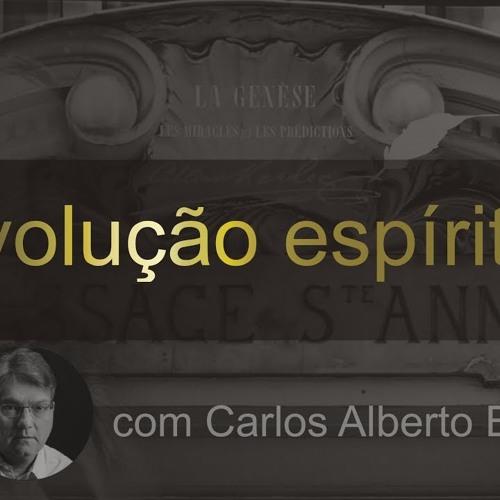 REVOLUÇÃO ESPÍRITA - 002 - Em Busca da Perfeição - Carlos A. Braga