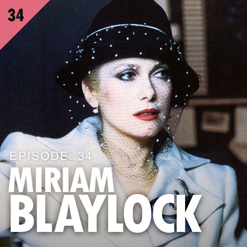 34. Miriam Blaylock of The Hunger
