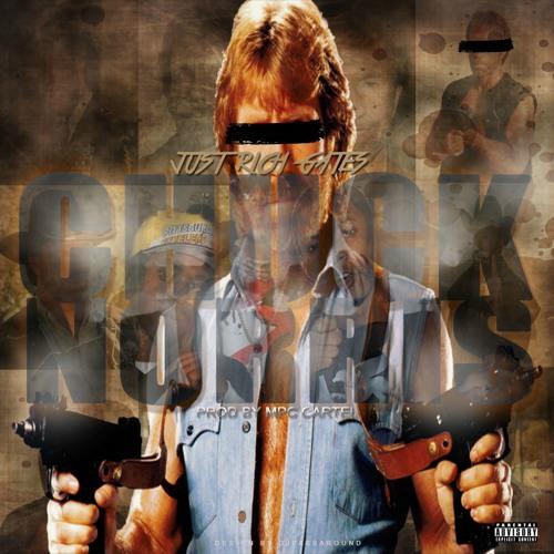 Just Rich Gates - Chuck Norris Ft. Skeezy Scott,Lil Kyle Prod By MPC Cartel