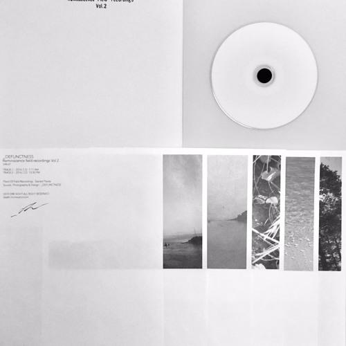 "DEFUNCTNESS ""Reminiscence Fieldrecordings Vol.2"" TRACK1"