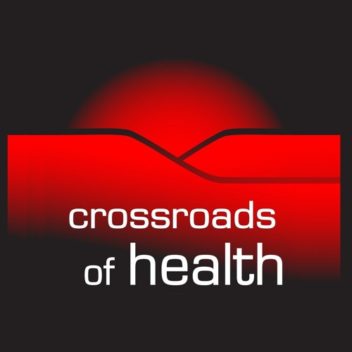Crossroads of Health 08-31-19
