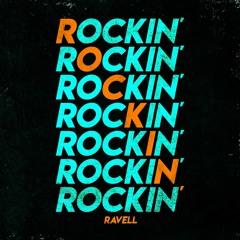 Ravell - Rockin'