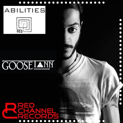 Abilities 012 Guest Mix Goose Tann Red Channel Records