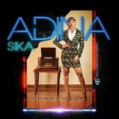 Adina - Sika (Prod. By Mog Beatz)