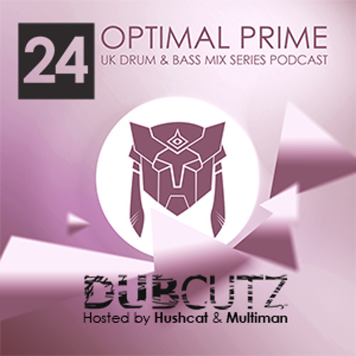Optimal Prime Presents - Dub Cutz Vol 24 (Drum & Bass Podcast)