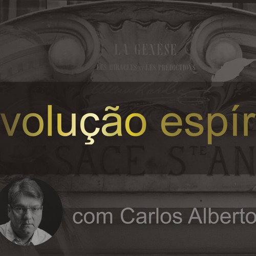 REVOLUÇÃO ESPÍRITA - 005 - Teoria Moral Espírita - Parte 2 - Carlos A. Braga