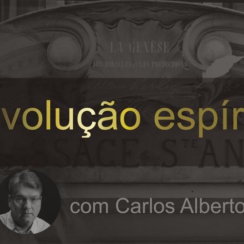 REVOLUÇÃO ESPÍRITA - 007 - Transformação que Germina na Humanidade - Carlos A. Braga