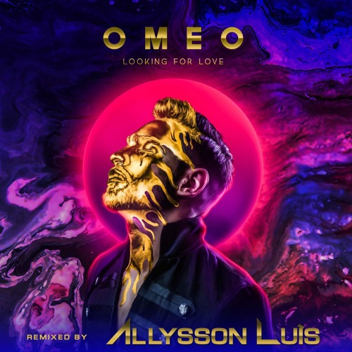 OMEO- Looking For Love (Allysson Luis Remix)