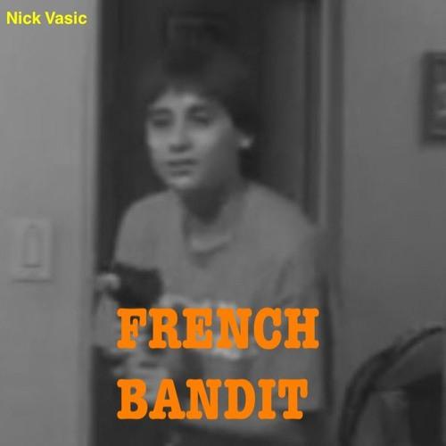 French Bandit