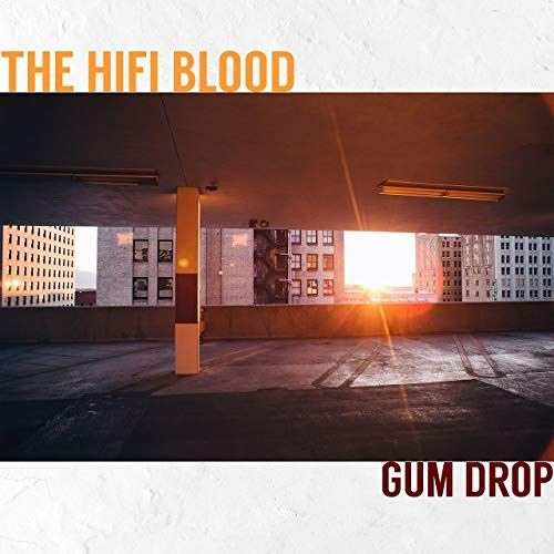 The HiFi Blood - Gum Drop (Niki Kofman Remix)