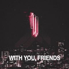 Skrillex - With You, Friends (Lo - Fi Remix)