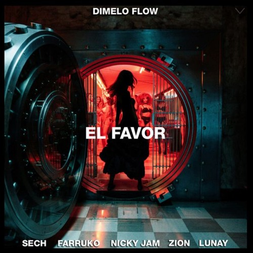 Dimelo Flow - El Favor Ft. Nicky Jam, Farruko, Sech, Zion, Lunay (Dj Jesús Rescalvo 2019 Edit)