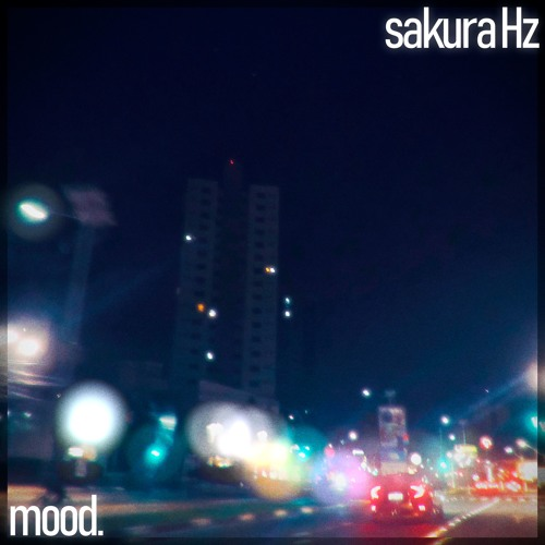sakura Hz - mood.
