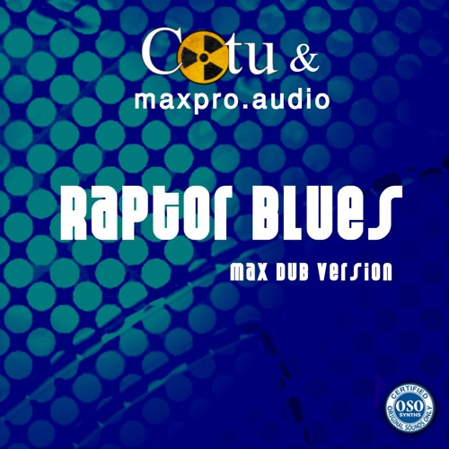 COtu and Maxpro.audio - Reptile Blues - Dub Version