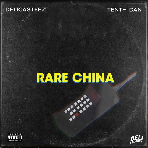 Rare China (feat. Tenth Dan)