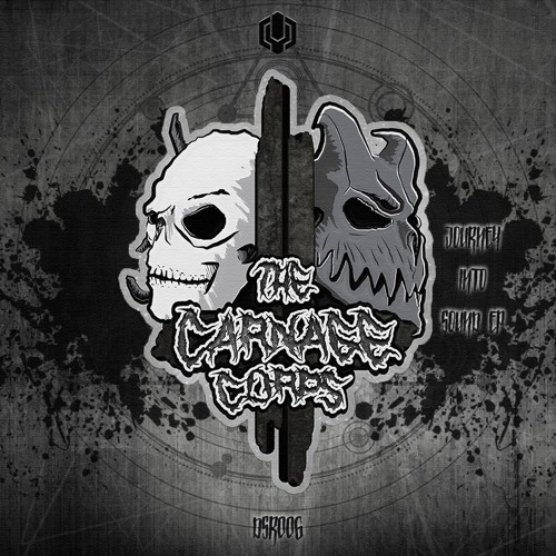 The Carnage Corps - Journey Into Sound FREE EP // [DSR006]