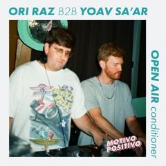 Yoav Sa'ar b2b Ori Raz @ Motivo Positivo - Open Air Con