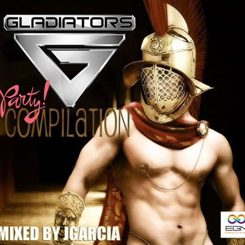 Gladiators Party Compilations