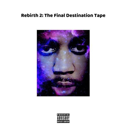 Rebirth 2: The Final Destination Tape