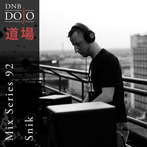 DNB Dojo Mix Series 92: Snik