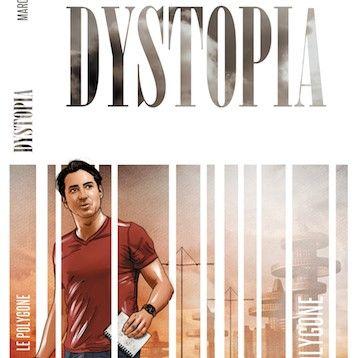 DYSTOPIA, le nouveau roman de Marc Varence décrit il le monde de demain ?
