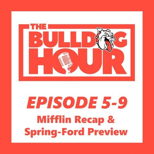The Bulldog Hour, Episode 5-9: 2019 Game 2 Recap & Game 3 Preview