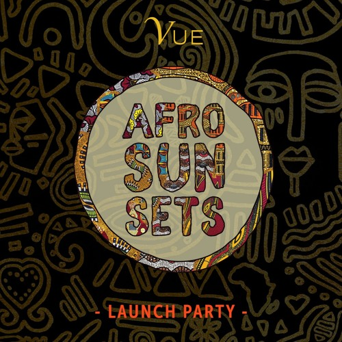 Afro Sun Sets #1 | Vue Beach Club | RAFF TRACK