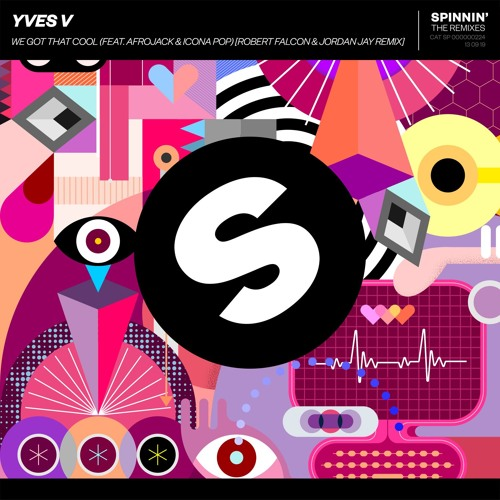 Yves V - We Got That Cool (feat. Afrojack & Icona Pop) [Robert Falcon & Jordan Jay Remix] [OUT NOW]