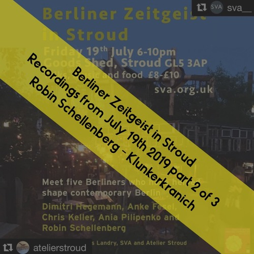 Berliner Zeitgeist in Stroud Part 3 of 3 (Robin Schellenberg - KlunkerKranich)