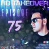 Download Young Tye Presents - HD Takeover Radio 75 Mp3