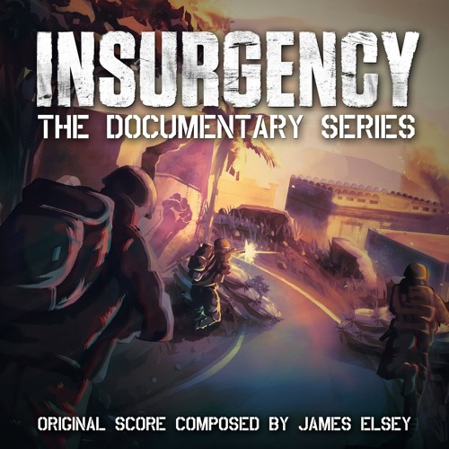 Insurgency: The Documentary Series - Main Theme