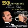 Mario Ortiz All Star Band - Fuego (SalsaRD)2019