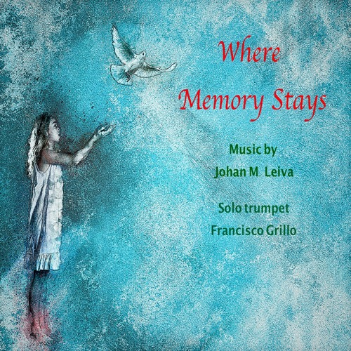 Where Memory Stays (for solo trumpet and piano 2019)