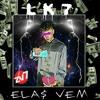 LK7 - Elas vem ( Prod. Naguime)(MP3_128K).mp3