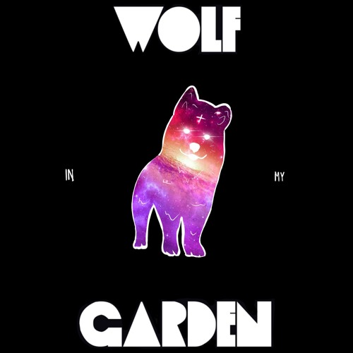 Wolf In My Garden