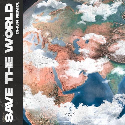 SHM - Save The World (DhuN Remix)