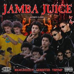 Jamba Juice- @yungeb7 X @yrpimp X @bb.munizxlv (prod. @yungeb7 X @dimasib)