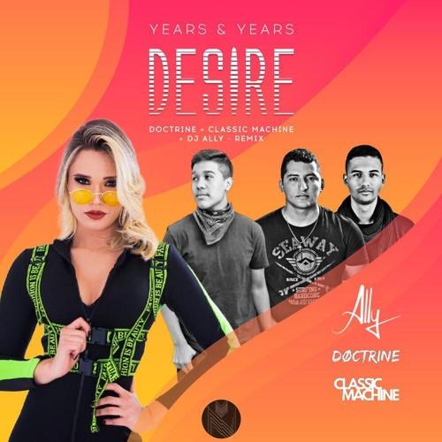 DJ Ally, Classic Machine, Doctrine - Desire (Remix)