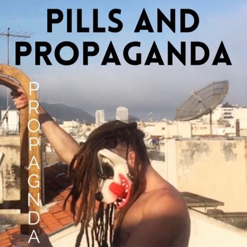Pills and Propaganda